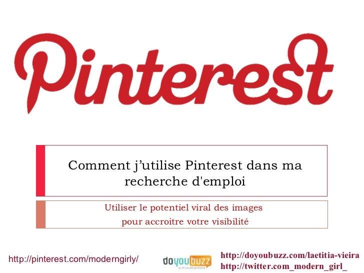 Comment j'utilise Pinterest dans ma                     recherche demploi                        Utiliser le potentiel vir...