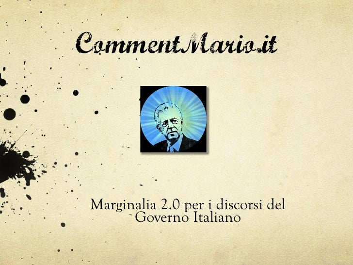 CommentMario.it Marginalia 2.0 per i discorsi del       Governo Italiano