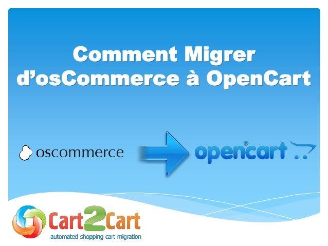 Comment Migrer d'osCommerce à OpenCart