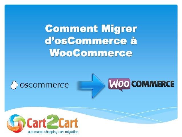 Comment Migrer d'osCommerce à WooCommerce
