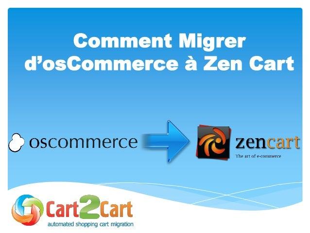 Comment Migrer d'osCommerce à Zen Cart