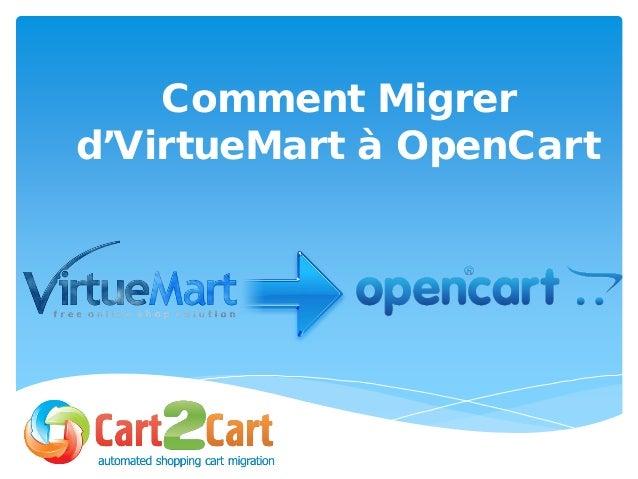 Comment Migrer d'VirtueMart à OpenCart