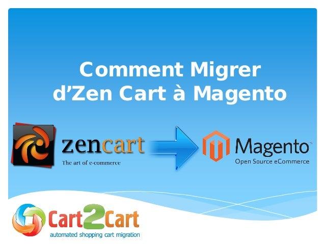 Comment Migrer d'Zen Cart à Magento