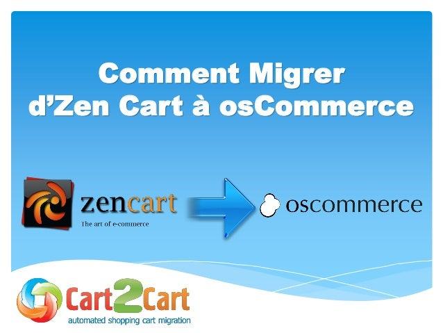 Comment Migrer d'Zen Cart à osCommerce