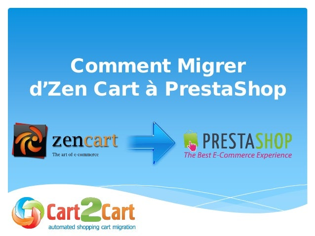 Comment Migrer d'Zen Cart à PrestaShop