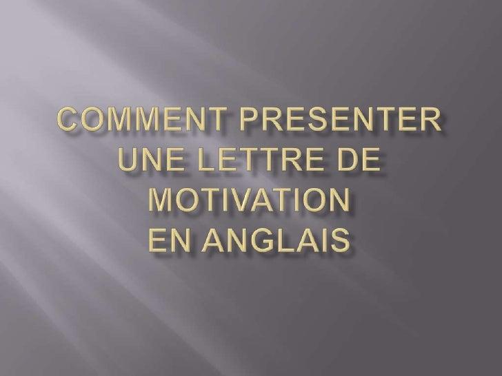comment pr u00e9senter une lettre de motivation en anglais
