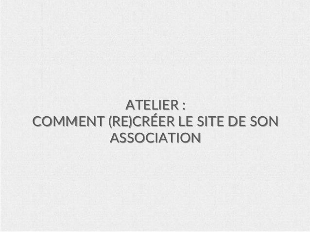 ATELIER : COMMENT (RE)CRÉER LE SITE DE SON ASSOCIATION
