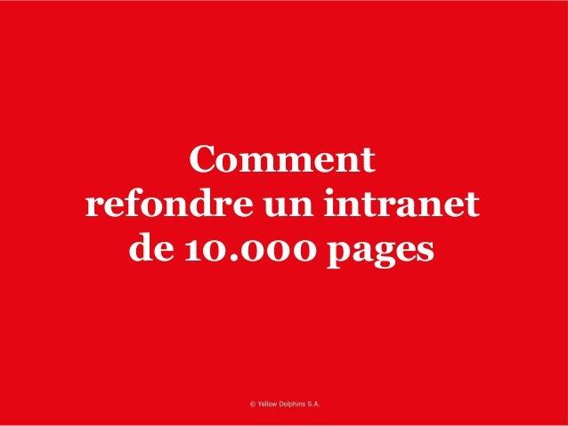 Comment refondre un intranet de 10.000 pages
