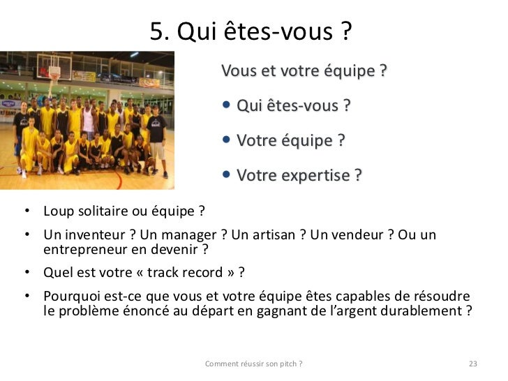 comment r u00e9ussir son pitch bwa mars 2012