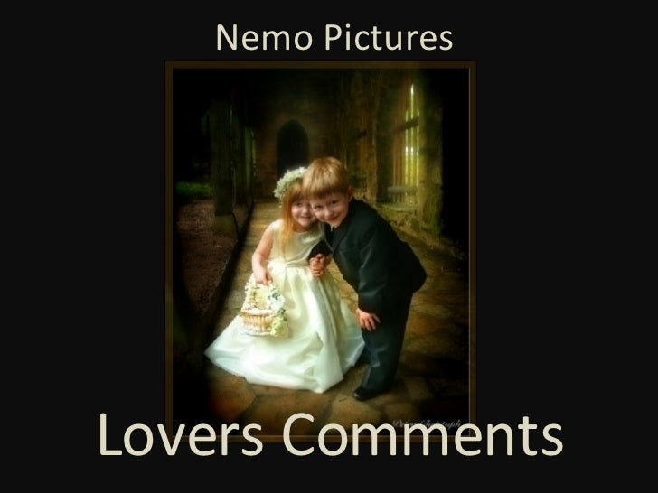 Nemo Pictures Lovers Comments