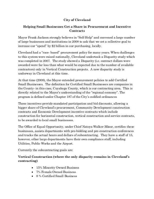 City of Cleveland Helping Small Businesses Get a Share in Procurement and Incentive Contracts Mayor Frank Jackson strongly...