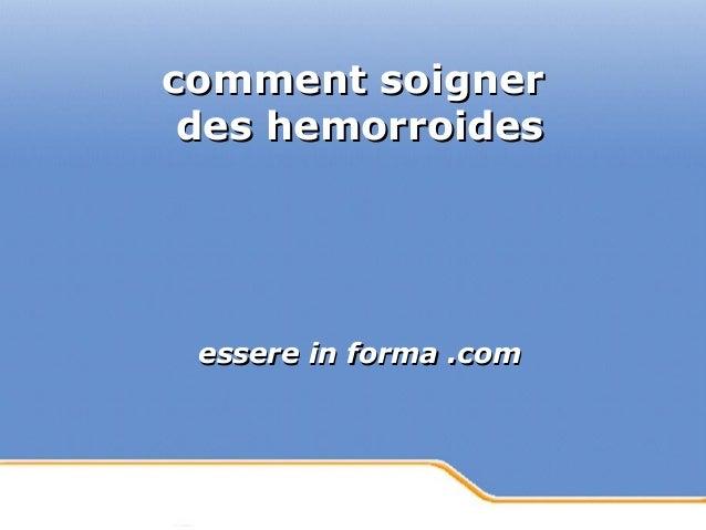 Powerpoint Templates Page 1Powerpoint Templates comment soignercomment soigner des hemorroidesdes hemorroides essere in fo...