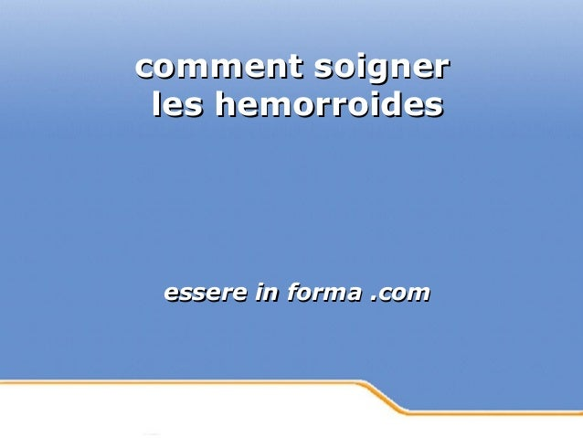 Powerpoint Templates Page 1Powerpoint Templates comment soignercomment soigner les hemorroidesles hemorroides essere in fo...