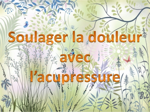 L'acupressure est une technique simple et efficace d'automassage des points d'acupuncture.