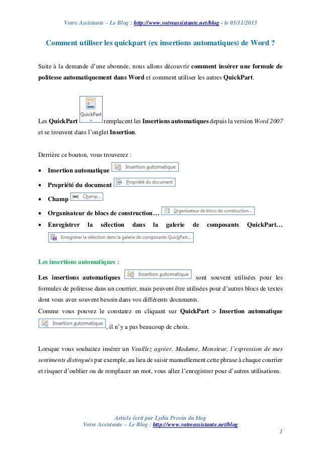 Votre Assistante – Le Blog : http://www.votreassistante.net/blog - le 05/11/2013  Comment utiliser les quickpart (ex inser...