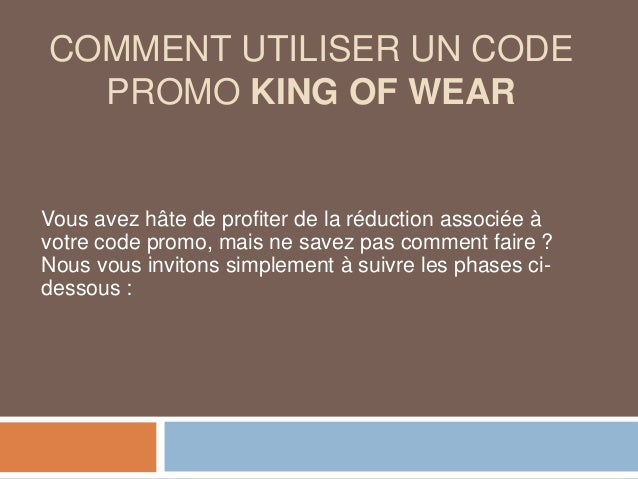 COMMENT UTILISER UN CODE PROMO KING OF WEAR Vous avez hâte de profiter de la réduction associée à votre code promo, mais n...