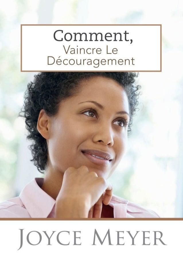 COMMENT VAINCRE LE DÉCOURAGEMENT par Joyce Meyer -