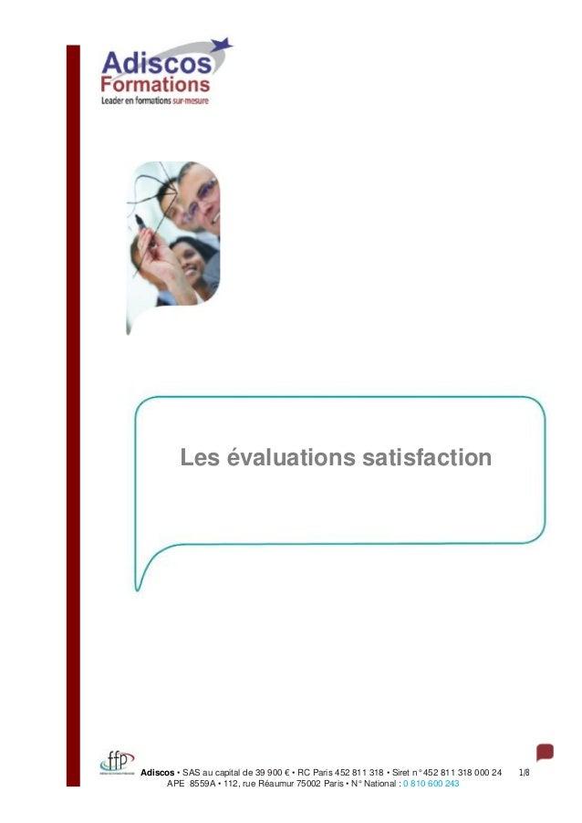 Adiscos • SAS au capital de 39 900 € • RC Paris 452 811 318 • Siret n° 452 811 318 000 24 1/8 APE 8559A • 112, rue Réaumur...