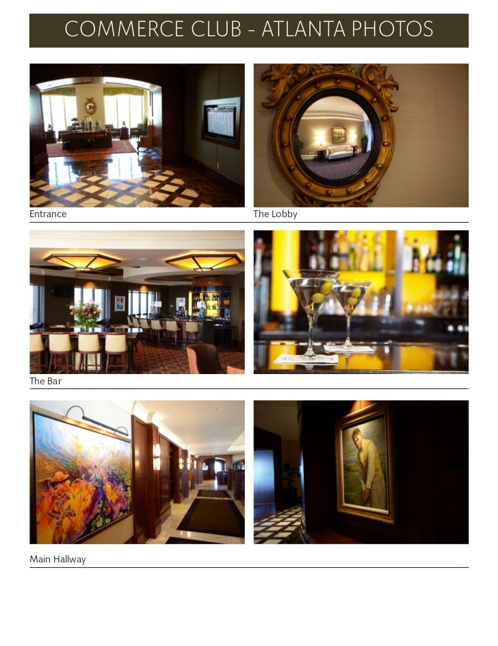 COMMERCE CLUB - ATLANTA PHOTOSEntrance                 The LobbyThe BarMain Hallway