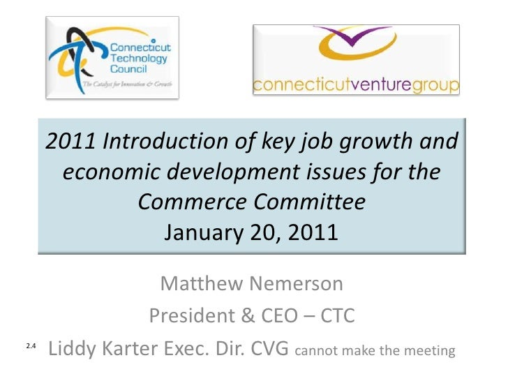 2011 Introduction of key job growth and economic development issues for the Commerce CommitteeJanuary 20, 2011<br />Matthe...