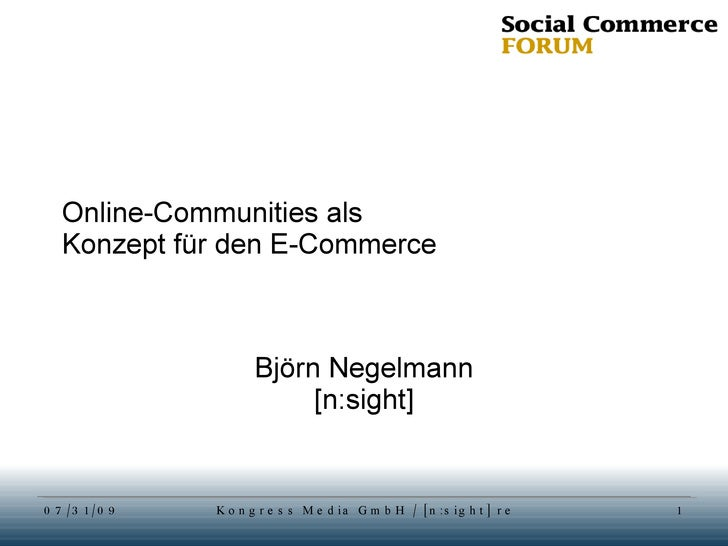 Online-Communities als  Konzept für den E-Commerce Björn Negelmann [n:sight]