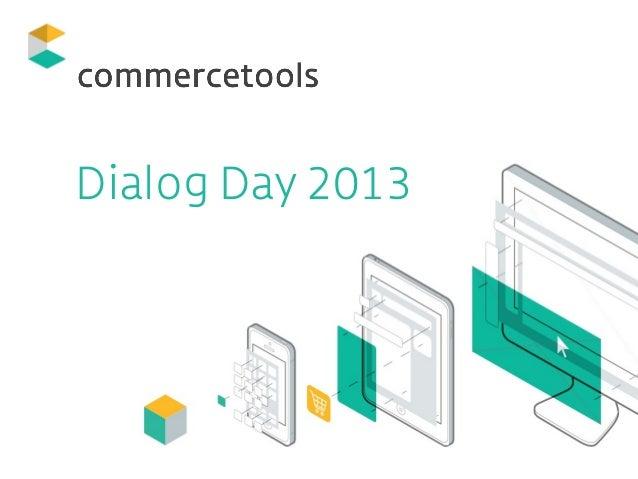 Dialog Day 2013