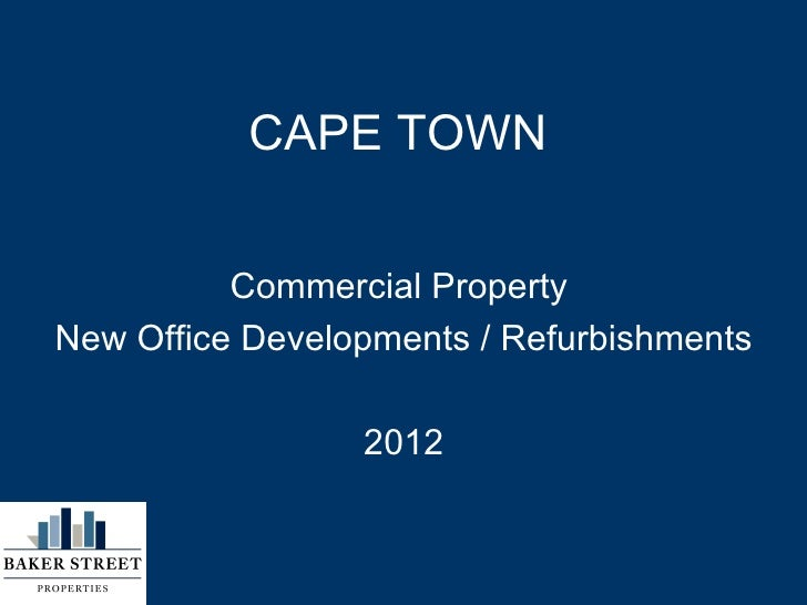 CAPE TOWN          Commercial PropertyNew Office Developments / Refurbishments                 2012