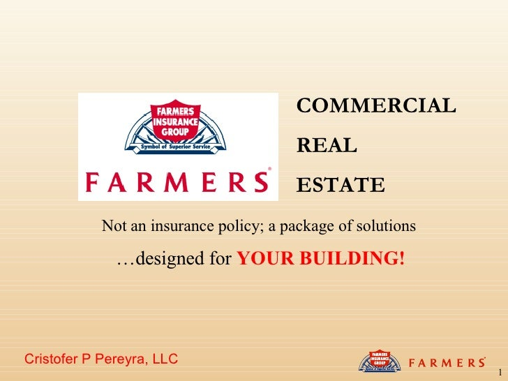 Cristofer P Pereyra, LLC Not an insurance policy; a package of solutions   … designed for  YOUR BUILDING! COMMERCIAL REAL ...