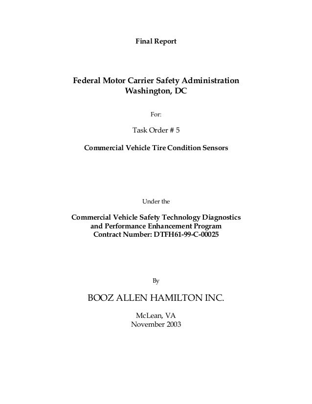 Final Report  Federal Motor Carrier Safety Administration Washington, DC For:  Task Order # 5 Commercial Vehicle Tire Cond...