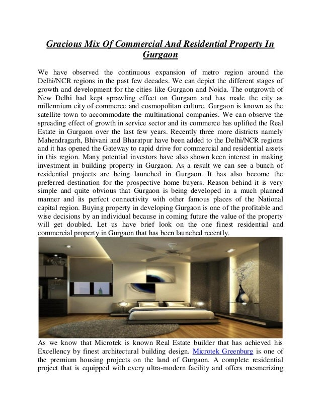 Gracious Mix Of Commercial And Residential Property In Gurgaon We have observed the continuous expansion of metro region a...