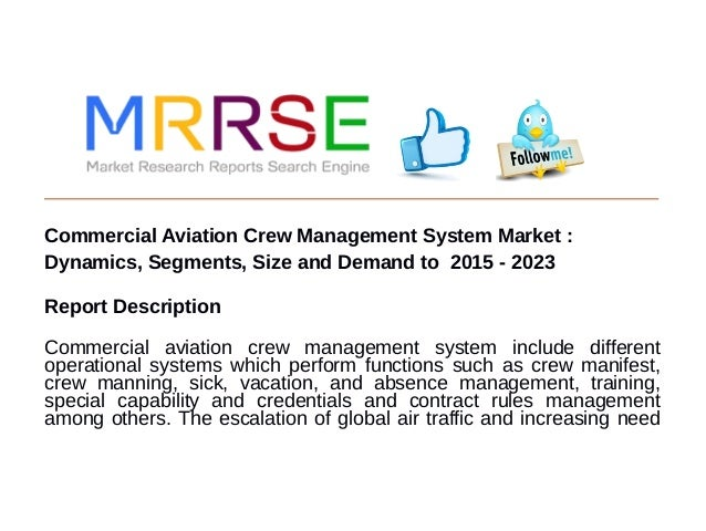 global aviation crew management system market The commercial aviation crew management system market revenue was  this report studies commercial aviation crew management system in global market, especially.