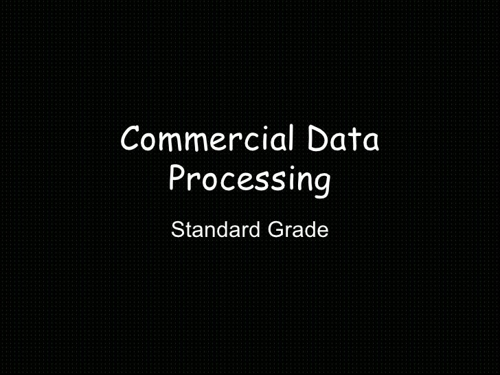 Commercial Data Processing Standard Grade