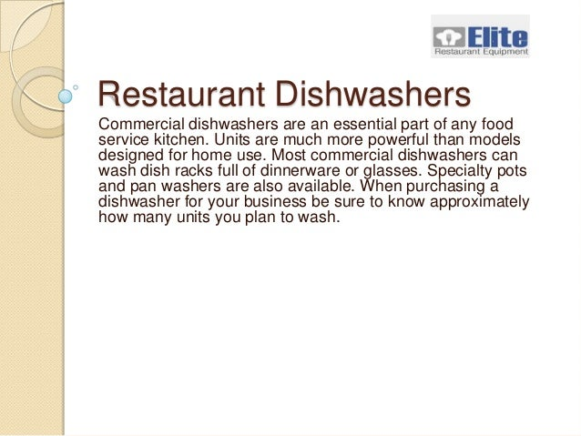 Elite Restaurant Equipment Restaurant Dishwashers Commercial dishwashers are an essential part of any food service kitchen...