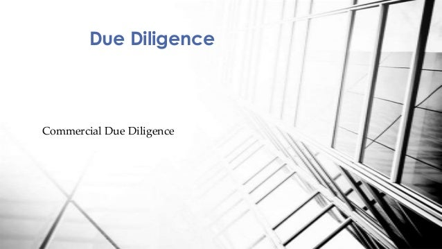 Commercial Due Diligence Due Diligence