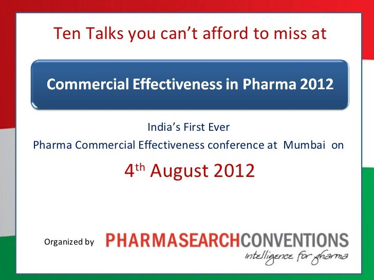 Ten Talks you can't afford to miss at                    India's First EverPharma Commercial Effectiveness conference at M...