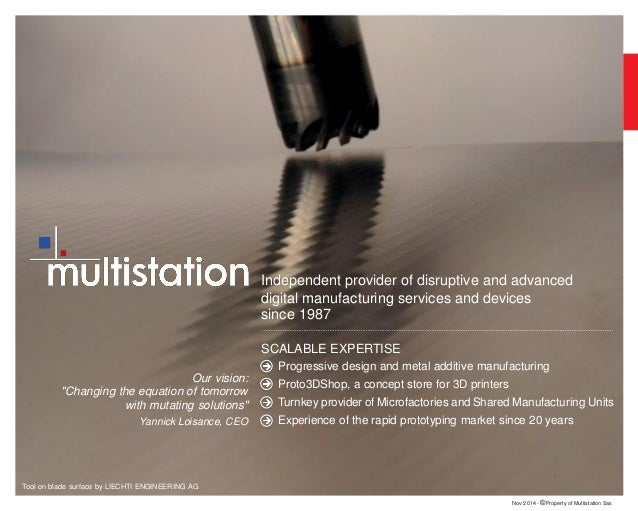 Multistation, provider of disruptive & advanced digital manufacturing services & devices