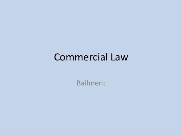 Commercial Law Bailment