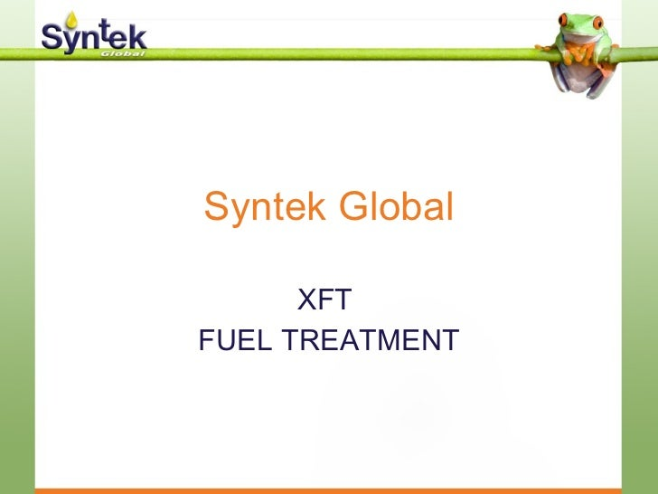 Syntek Global XFT  FUEL TREATMENT