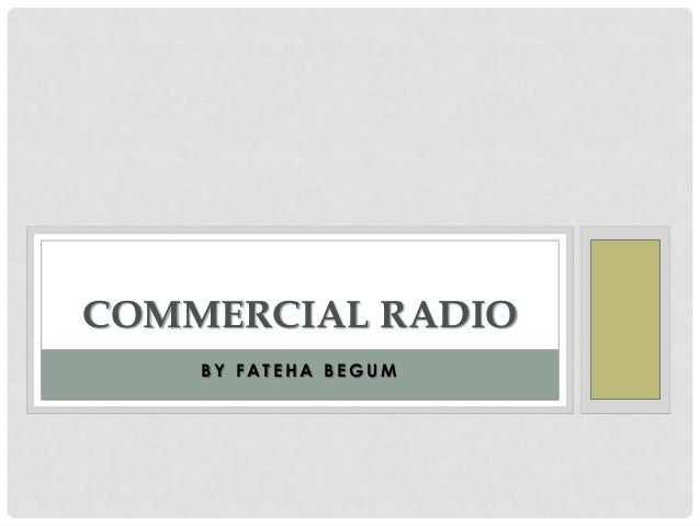 COMMERCIAL RADIO BY FATEHA BEGUM