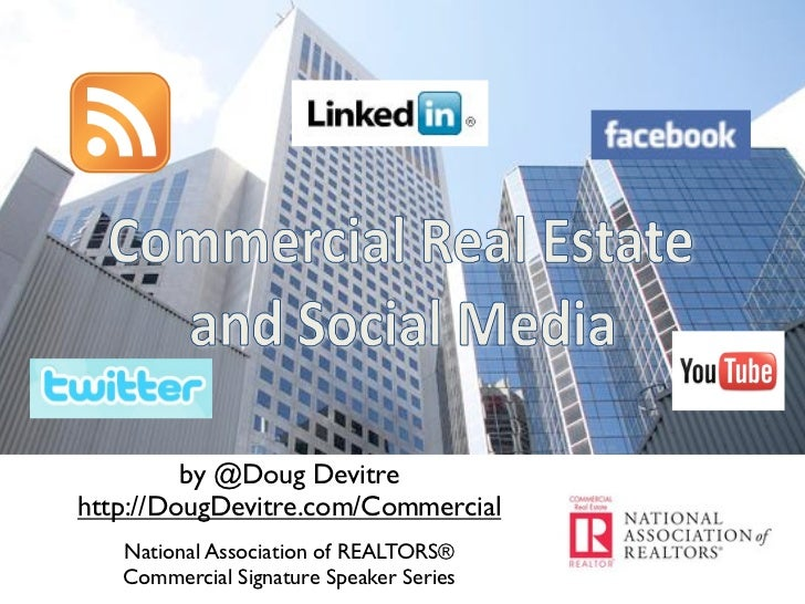 Commercial Real Estate and Social Media - National Association of REALTORS Commercial Signature Series