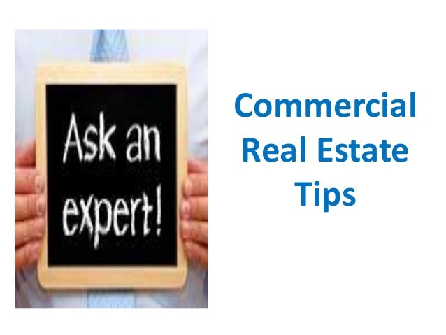 Commercial Real Estate Tips