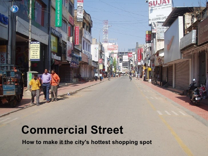 Commercial Street How to make it the city's hottest shopping spot