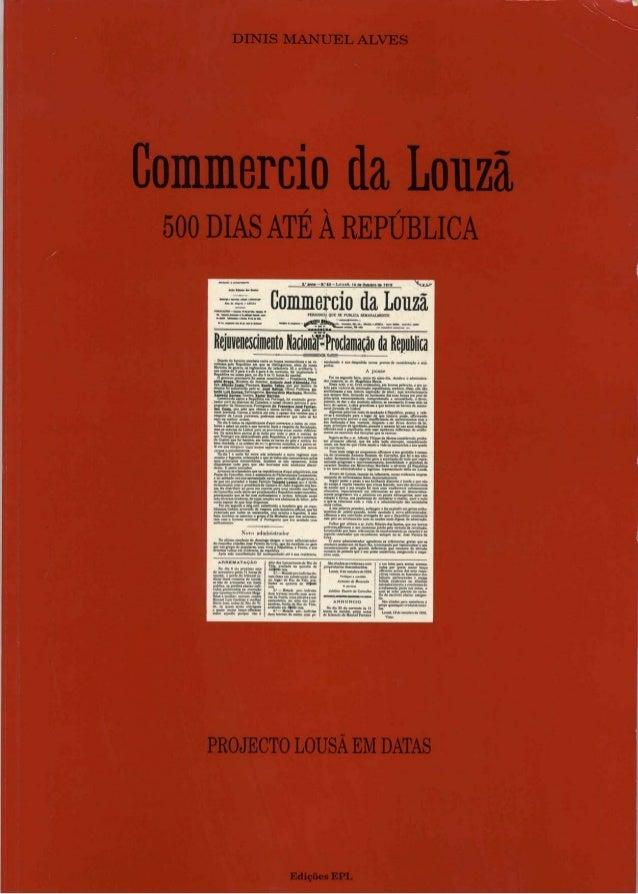 Commercio da Louzã - 500 dias até à República