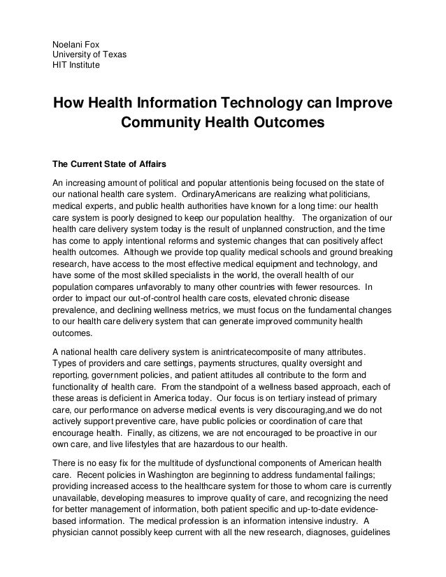 Noelani FoxUniversity of TexasHIT InstituteHow Health Information Technology can Improve        Community Health OutcomesT...