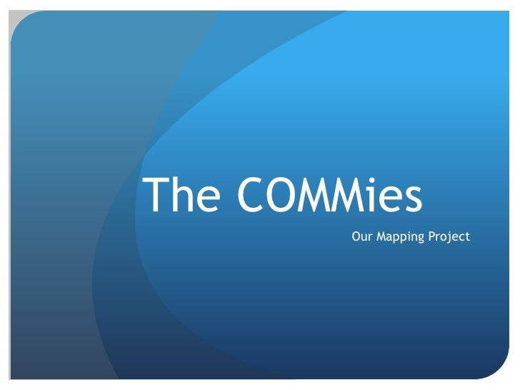The COMMies<br />Our Mapping Project<br />