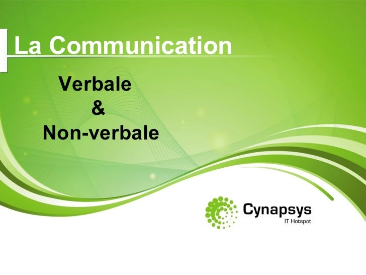 La Communication   Verbale  & Non-verbale