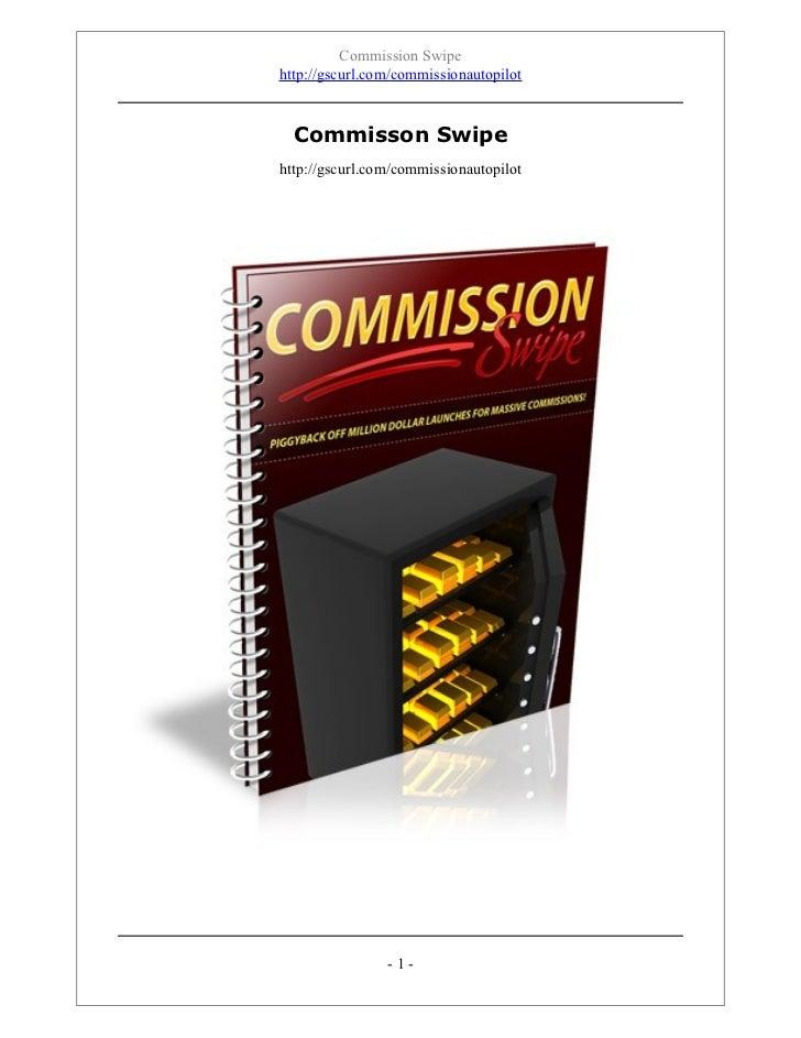 Commission Swipe
