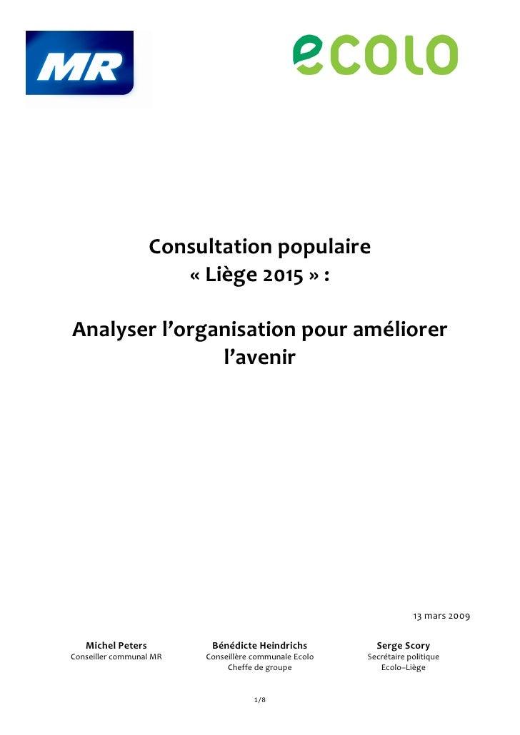 Consultation populaire                       « Liège 2015 » :  Analyser l'organisation pour améliorer                l'ave...