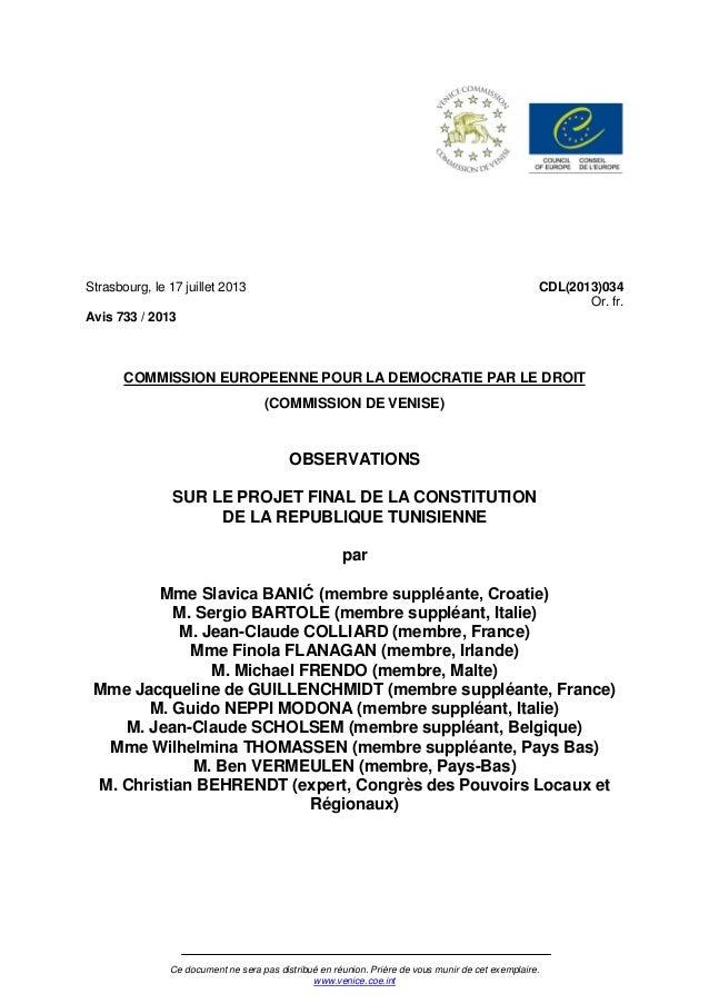 CDL(2013)034 Or. fr.  Strasbourg, le 17 juillet 2013 Avis 733 / 2013  COMMISSION EUROPEENNE POUR LA DEMOCRATIE PAR LE DROI...