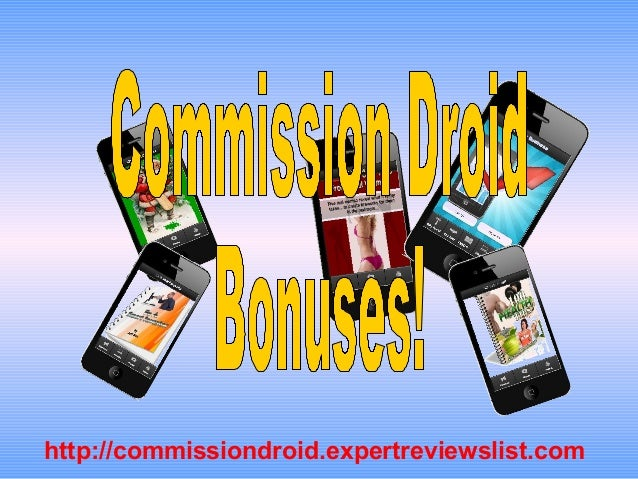 http://commissiondroid.expertreviewslist.com